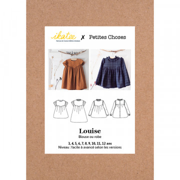 Patron LOUISE Blouse/robe...