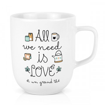 Mug All we need is Love Thé